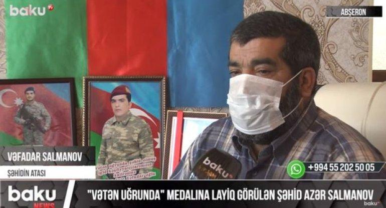 """""""Vətən uğrunda"""" medallı şəhidimizin atası: """"Başımı uca tuturam, oğlumun qan ..."""